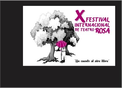 X festival Internacional de Teatro Rosa